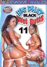Big Phat Black Wet Butts 11 Porn Movie
