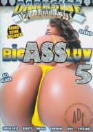 Big Ass Luv 5 Porn Movie