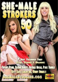 She-Male Strokers 50 Porn Movie