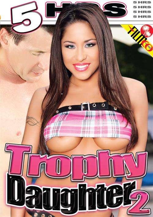 Trophy Daughter 2 2016 Compilation 18+ Teens