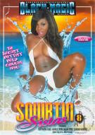 Squirtin Sistas #8 Porn Movie
