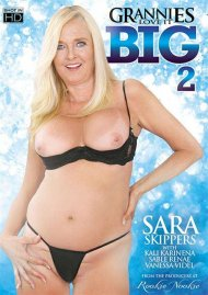 Grannies Love It Big 2 Porn Movie