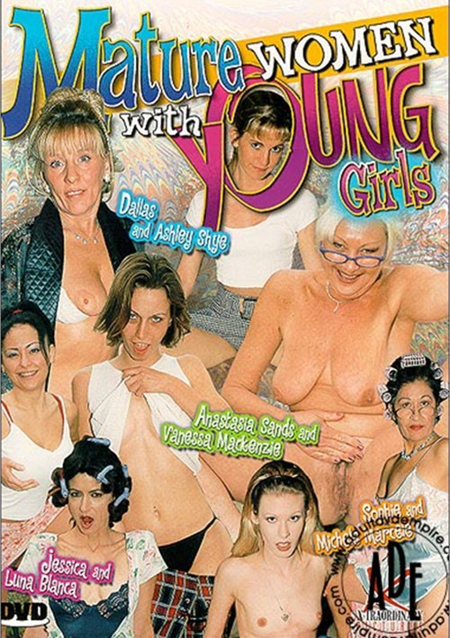 Mature Women with Young Girls
