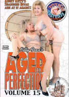 Aged To Perfection 15 Porn Movie
