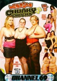 Lesbian Chunky Chicks #12 Porn Movie