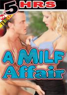 MILF Affair, A Porn Movie