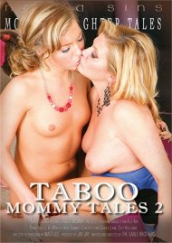 Taboo Mommy Tales 2 Porn Movie