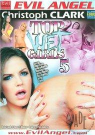 Top Wet Girls 5 Porn Movie