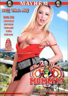Whos Your Momma? 2 Porn Movie