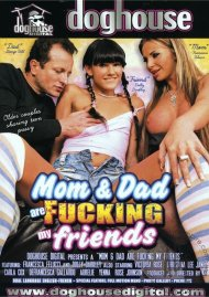 Mom & Dad Are Fucking My Friends Porn Movie