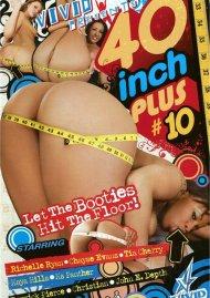 40 Inch Plus #10 Porn Movie