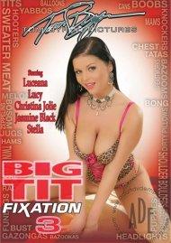 Big Tit Fixation 3 Porn Movie