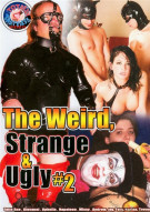 Weird, Strange & Ugly #2, The Porn Movie