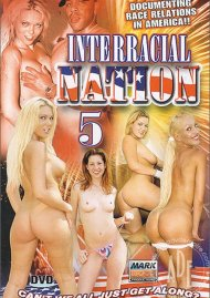 Interracial Nation 5 Porn Movie
