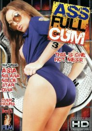 Ass Full Of Cum 3 Porn Movie