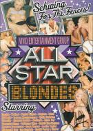 All Star: Blondes Porn Movie