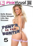 Pumpr In The Dumper 5 Porn Movie
