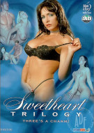 Sweetheart Trilogy Porn Movie