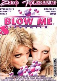 Blow Me Sandwich 8 Porn Movie