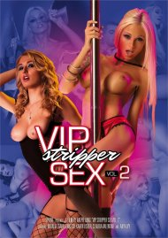 VIP Stripper Sex Vol. 2 Porn Movie