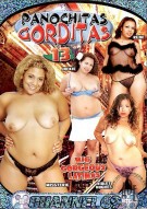 Panochitas Gorditas 13: Chunky Latinas Porn Movie