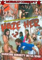 Haze Her #2 Porn Movie