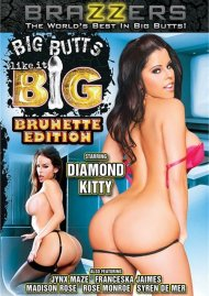 Big Butts Like It Big: Brunette Edition Porn Movie