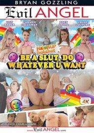 Hookup Hotshot: Be A Slut, Do Whatever U Want HD Porn Video Image from Evil Angel.