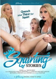 Squirting Stories HD porn video from Girlsway.