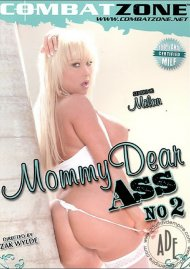 Mommy Dear Ass 2 Porn Movie
