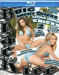 Big Night Sticks Little White Chicks 2 Blu-ray porn movie from Black Ice.