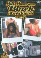 All American Black Amateurs Vol. 5 Porn Movie
