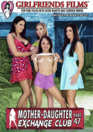 Mother-Daughter Exchange Club Part 47 Porn Movie