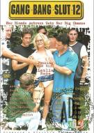 Gang Bang Slut 12 Porn Movie
