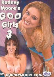 Rodney Moores Goo Girls 3 Porn Movie