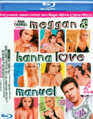 Meggan and Hanna Love Manuel Blu-ray