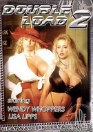 Double Load 2 Porn Movie