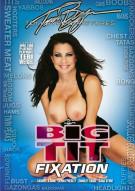 Big Tit Fixation Porn Movie