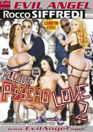 Rocco's Psycho Love 2 Porn Video