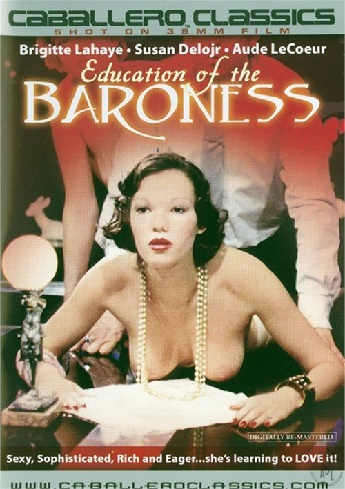 Education of The Baroness Jacques Gatteau Patrice Cheron Susan Deloir