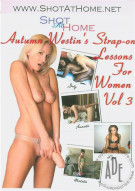 Autumn Westins Strap-on Lessons For Women Vol. 3 Porn Movie