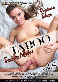 Taboo Family Affairs Vol. 8 DVD porn movie from Blazed Studios.