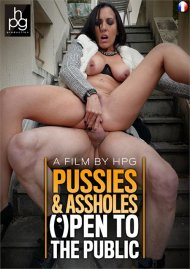 Pussies & Assholes Open to the Public Porn Video