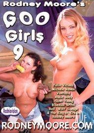 Rodney Moores Goo Girls 9 Porn Movie