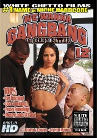 We Wanna Gangbang The Baby Sitter 12 Porn Video