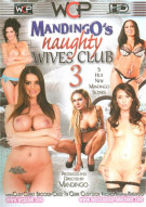 Mandingos Naughty Wives Club 3 Porn Movie