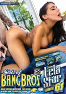 Girls Of Bangbros Vol. 61: Lela Star Porn Movie