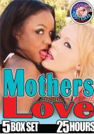 Mothers Love Porn Movie