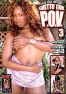 Ghetto Girl P.O.V. #3 Porn Movie