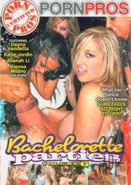 Bachelorette Parties Vol. 6, The Porn Movie